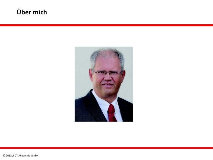Über mich© 2012, FCT Akademie GmbH