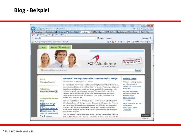 Blog - Beispiel© 2012, FCT Akademie GmbH