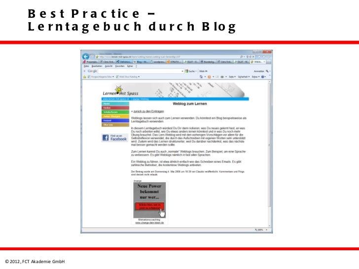B e s t P r a c t ic e –         L e r n t a g e b u c h d u r c h B lo g© 2012, FCT Akademie GmbH