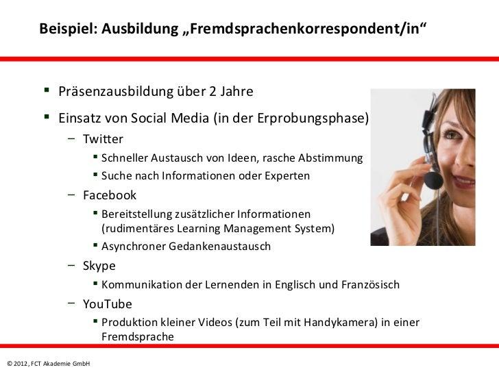 """Beispiel: Ausbildung """"Fremdsprachenkorrespondent/in""""           Präsenzausbildung über 2 Jahre           Einsatz von Soci..."""