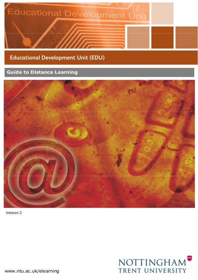 Guide to Distance Learningwww.ntu.ac.uk/elearningVersion 2