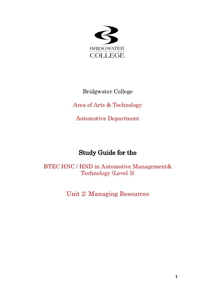 Bridgwater College<br />Area of Arts & Technology<br />Automotive Department<br />Study Guide for the<br />BTEC HNC / HND ...