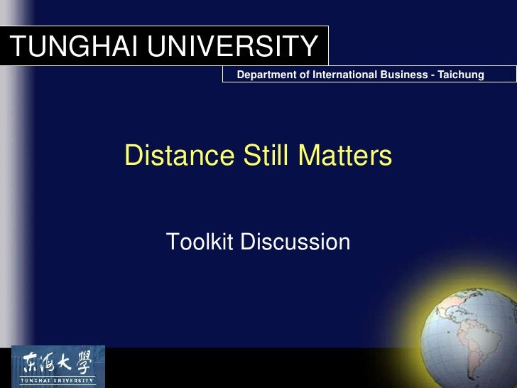 Toolkit Discussion<br />Distance Still Matters<br />