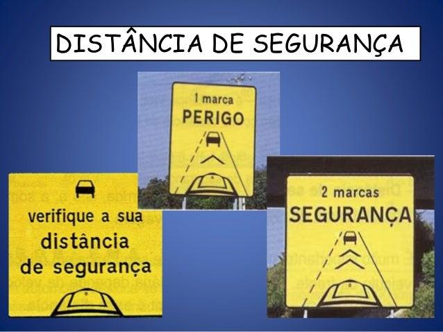 DISTÂNCIA DE SEGURANÇA