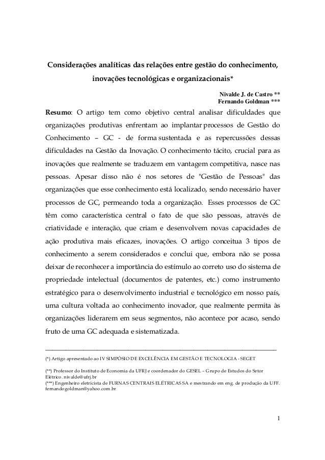 1 Considerações analíticas das relações entre gestão do conhecimento, inovações tecnológicas e organizacionais* Nivalde J....