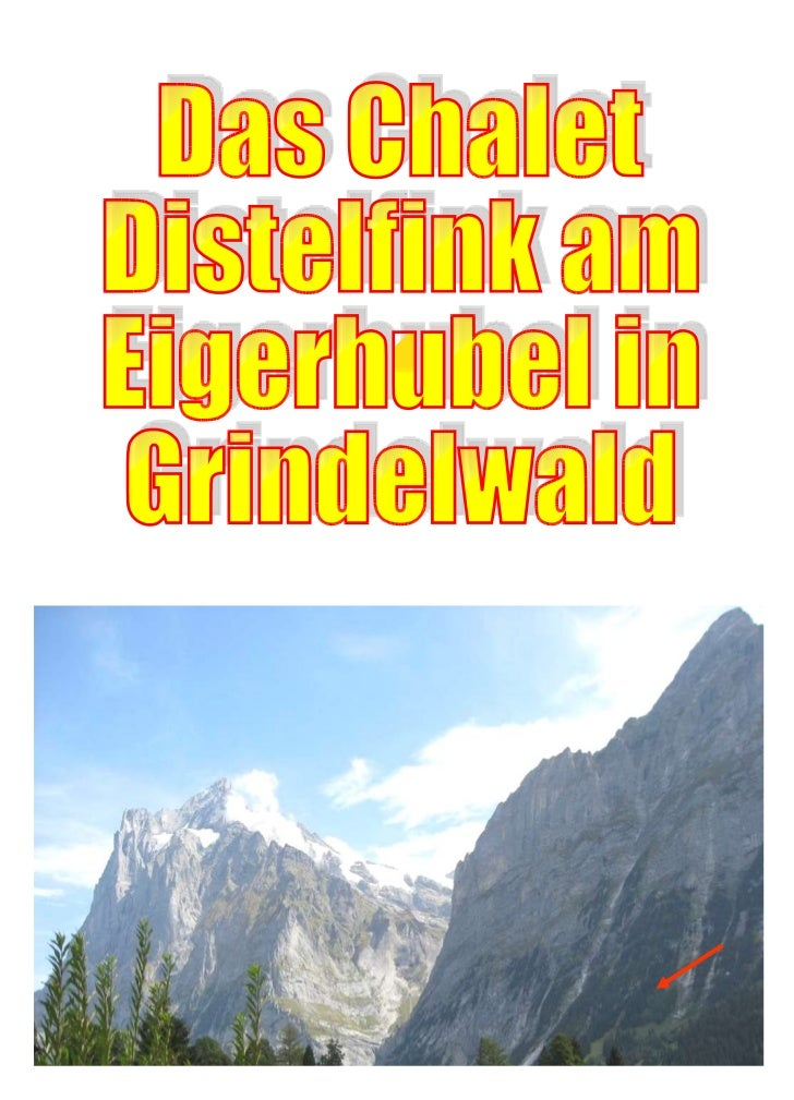 Das Chalet Distelfink am Eigerhubel in Grindelwald