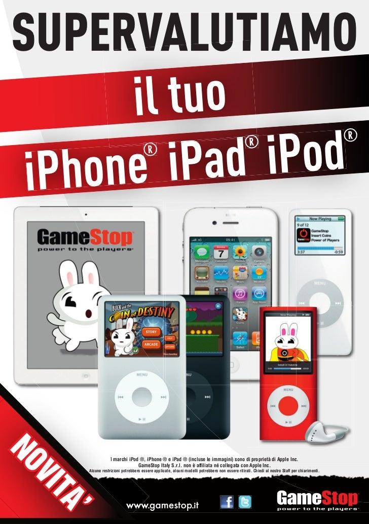 SUPERVALUTIAMO      il tuo         iPad iPod                                                                              ...