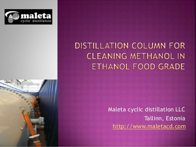 Distillation column for cleaning methanol in ethanol food grade