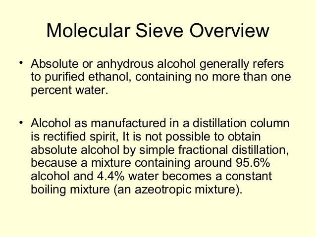 Distillation dehydration (sieves)5