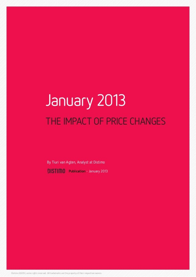January 2013                                    THE IMPACT OF PRICE CHANGES                                     By Tiuri v...