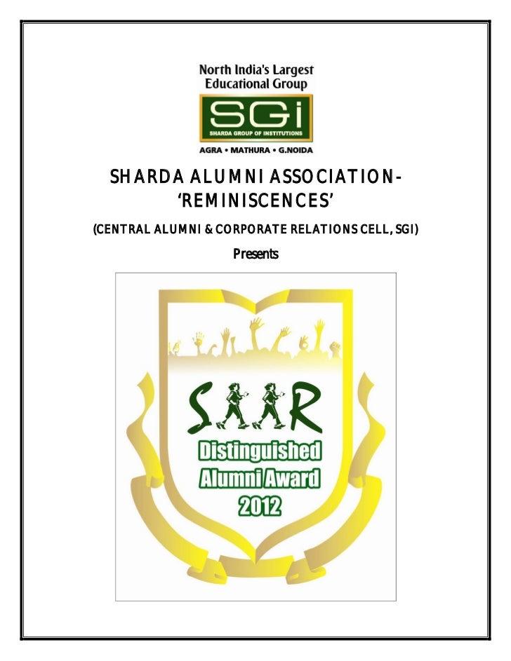 SHARDA ALUMNI ASSOCIATION-       'REMINISCENCES'(CENTRAL ALUMNI & CORPORATE RELATIONS CELL, SGI)                    Presents