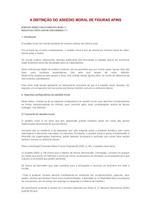 A DISTINÇÃO DO ASSÉDIO MORAL DE FIGURAS AFINS RODOLFO MÁRIO VEIGA PAMPLONA FILHO (*) RENATO DA COSTA LINO DE GOES BARROS (...