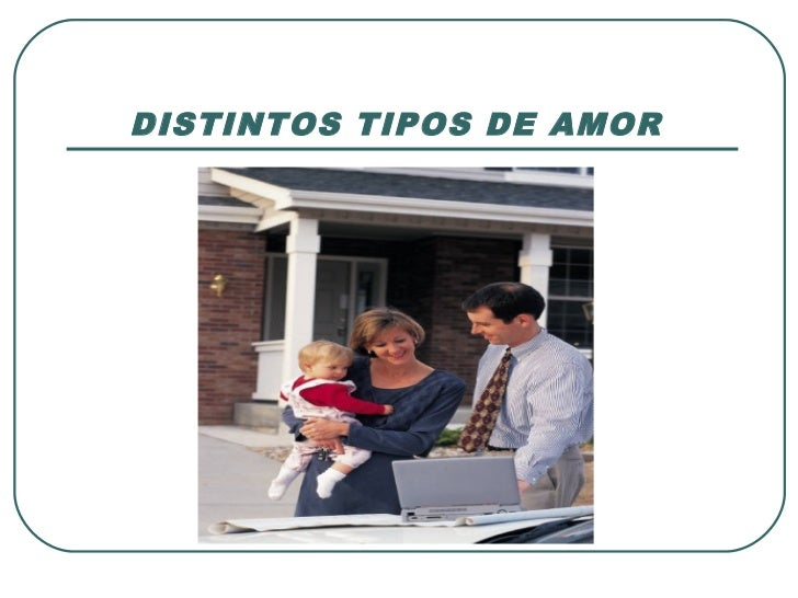 DISTINTOS TIPOS DE AMOR