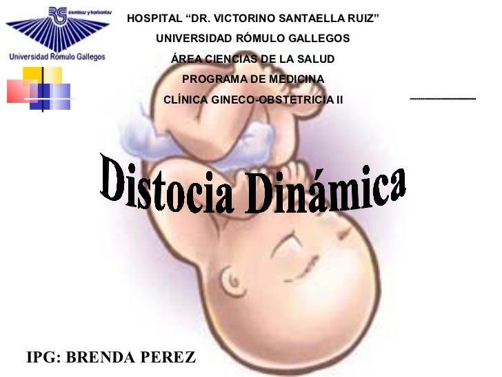 """HOSPITAL """"DR. VICTORINO SANTAELLA RUIZ""""              UNIVERSIDAD RÓMULO GALLEGOS                ÁREA CIENCIAS DE LA SALUD ..."""