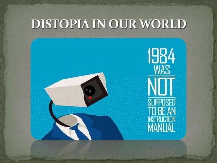 DISTOPIA IN OUR WORLD<br />