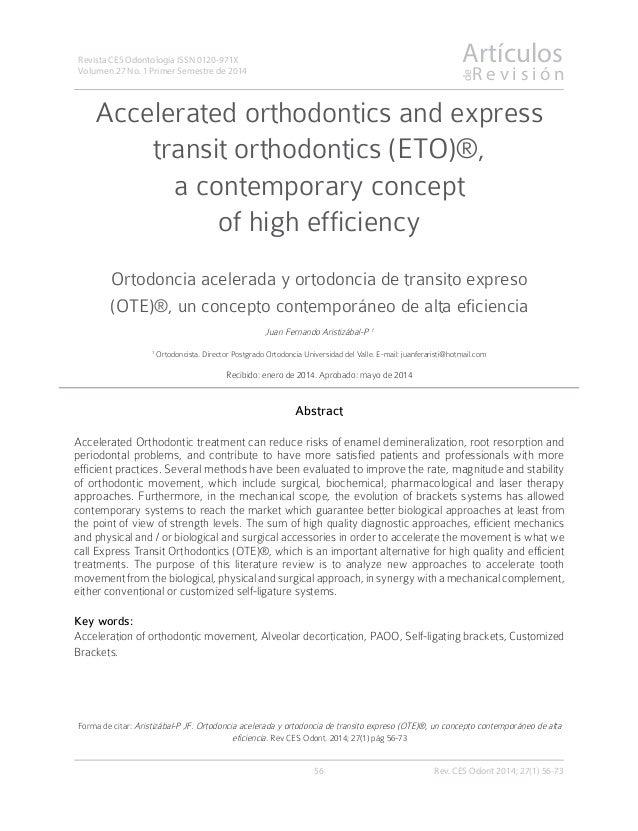 Artículos R e v i s i ó n de 56 Revista CES Odontología ISSN 0120-971X Volumen 27 No. 1 Primer Semestre de 2014 Accelerate...