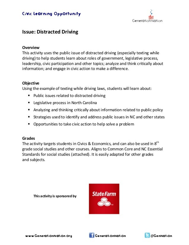 Civic Learning Opportunity   Issue:DistractedDriving    Overview Thisactivityusesthepublicissueofdistracted...