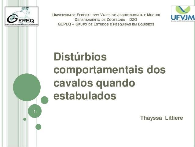 UNIVERSIDADE FEDERAL DOS VALES DO JEQUITINHONHA E MUCURI                DEPARTAMENTO DE ZOOTECNIA – DZO       GEPEQ – GRUP...