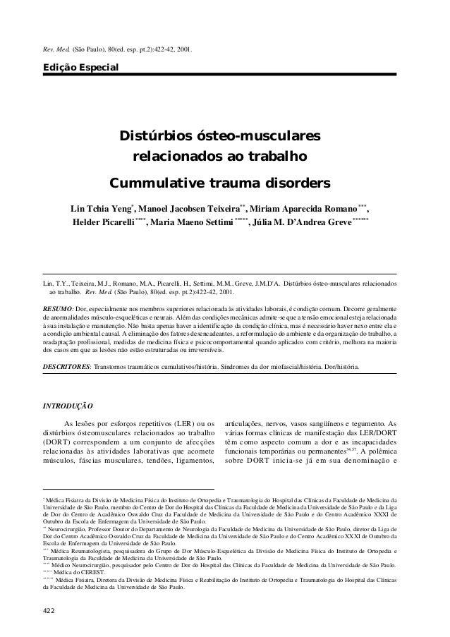Rev. Med. (São Paulo), 80(ed. esp. pt.2):422-42, 2001. Edição Especial 422 Distúrbios ósteo-musculares relacionados ao tra...