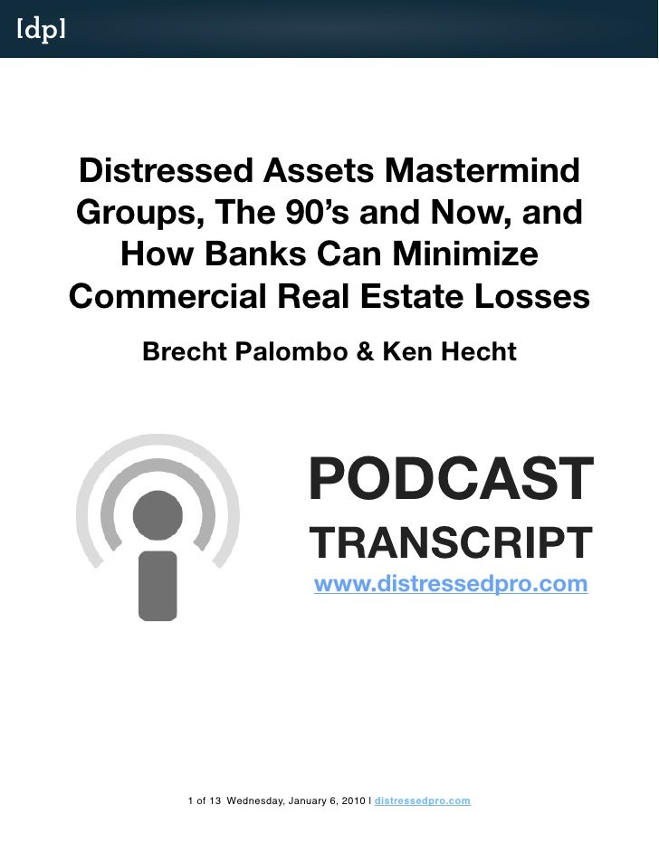 [dp]            Distressed Assets Mastermind        Groups, The 90's and Now, and          How Banks Can Minimize        C...