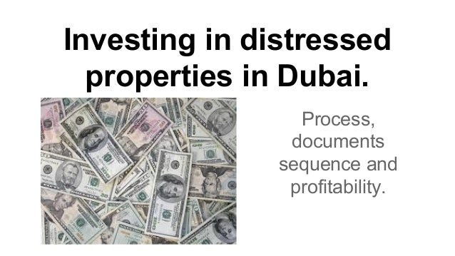 Investments in Dubai distressed properties