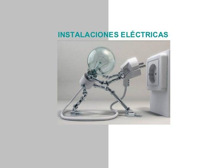 INSTALACIONES ELÉCTRICAS