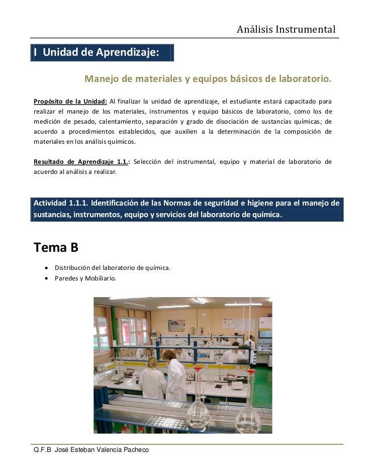 Análisis InstrumentalI Unidad de Aprendizaje:                 Manejo de materiales y equipos básicos de laboratorio.Propós...