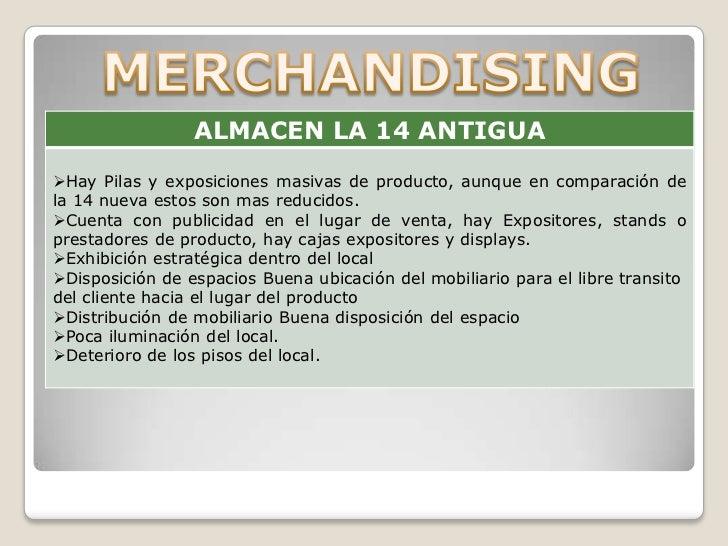 Exhibición de productosTiene una exhibición buena de los productos dentro delestablecimiento están ubicados de tal manera ...