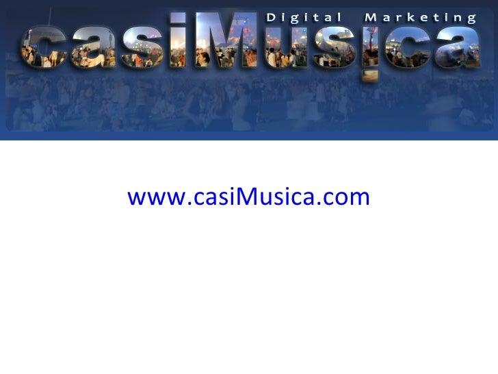 <ul><li>www.casiMusica.com </li></ul>