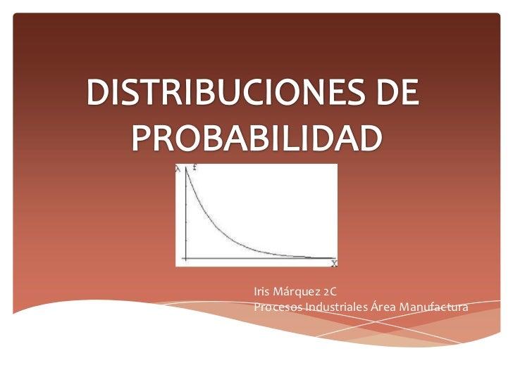 Iris Márquez 2CProcesos Industriales Área Manufactura