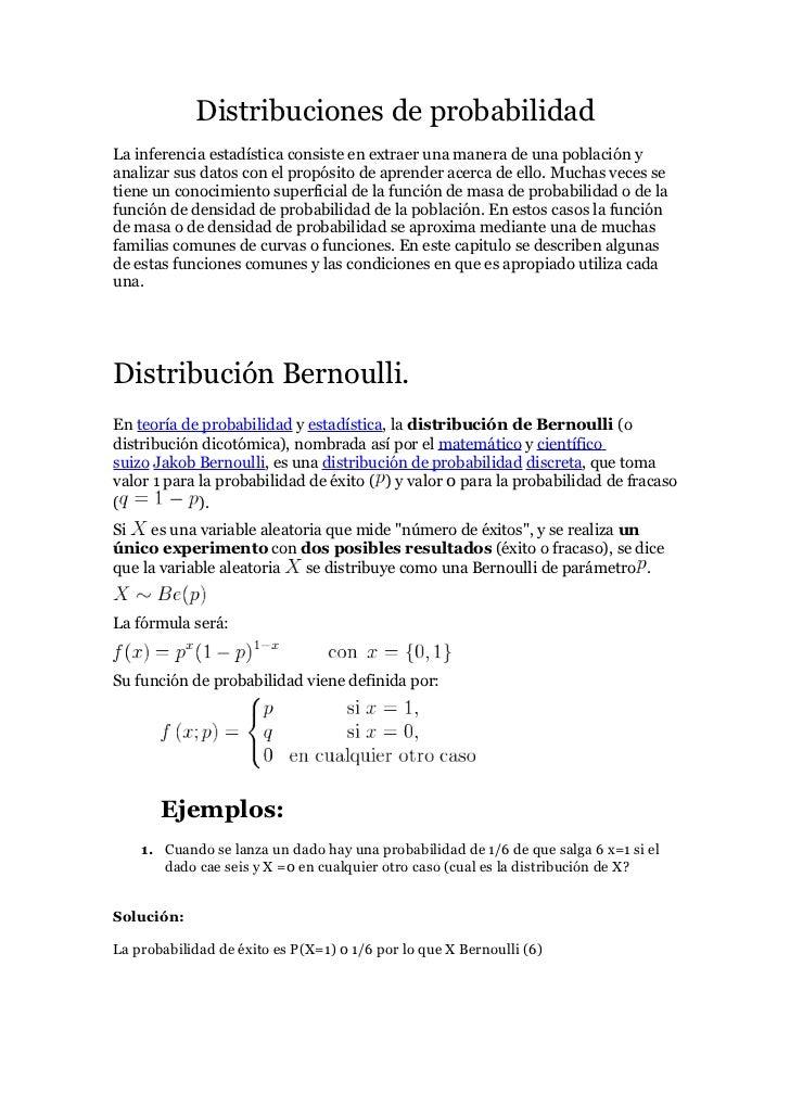 Distribuciones de probabilidadLa inferencia estadística consiste en extraer una manera de una población yanalizar sus dato...