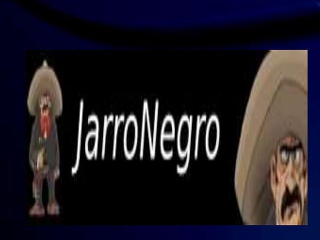 t  Ïj jarroNegrofi       l