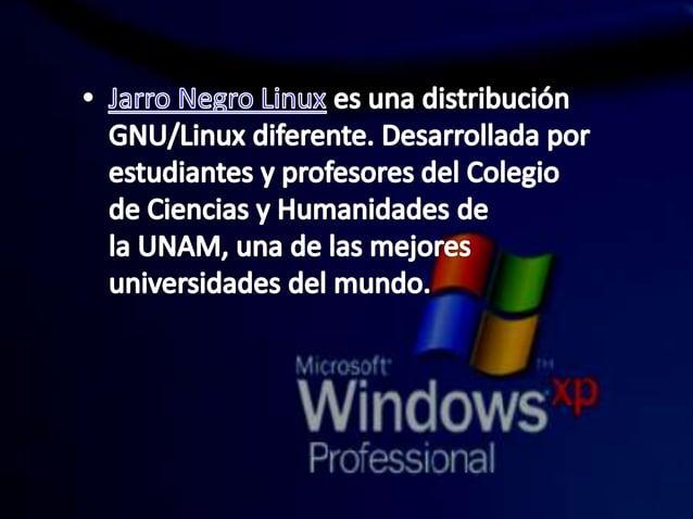 - arro Negro Linux es una distribución GNU/ Linux diferente.  Desarrollada por estudiantes y profesores del Colegio de Cie...