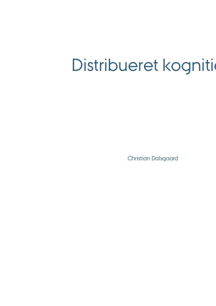 Distribueret kognition       Christian Dalsgaard