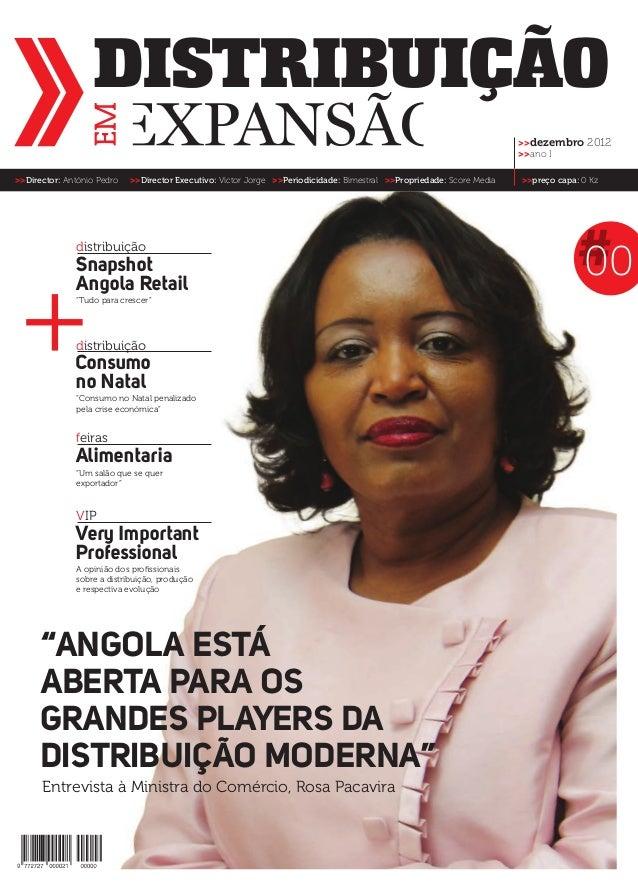 """""""Angola estáaberta para osgrandes players dadistribuição moderna""""distribuiçãodistribuiçãoVIPfeirasEntrevista à Ministra do..."""