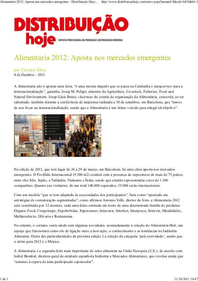 Alimentaria 2012: Aposta nos mercados emergentes - Distribuição Hoje...   http://www.distribuicaohoje.com/news.aspx?menuid...