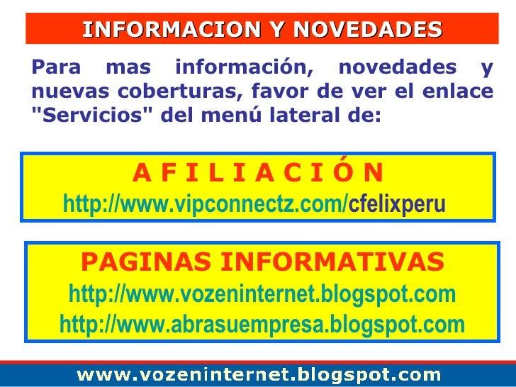 """Para mas información, novedades y nuevas coberturas, favor de ver el enlace """"Servicios"""" del menú lateral de : A ..."""