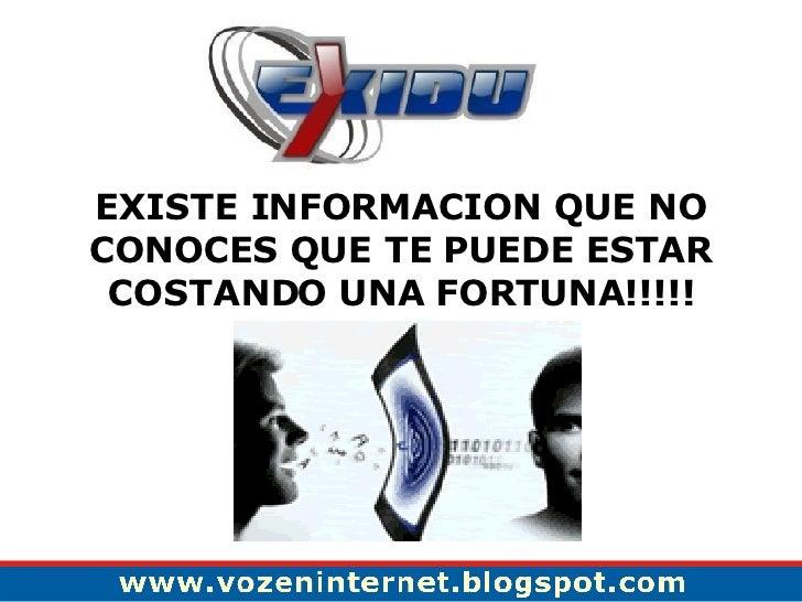EXISTE INFORMACION QUE NO CONOCES QUE TE PUEDE ESTAR COSTANDO UNA FORTUNA!!!!!