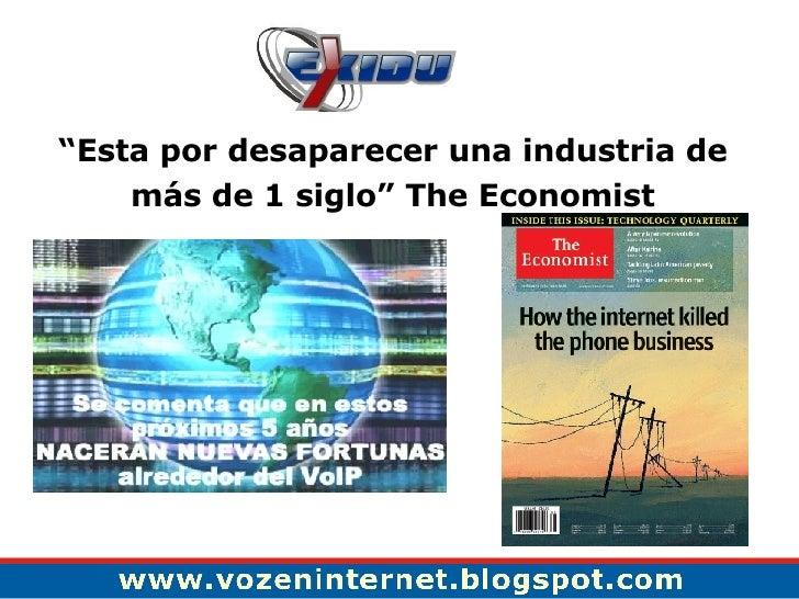 """"""" Esta por desaparecer una industria de más de 1 siglo"""" The Economist"""