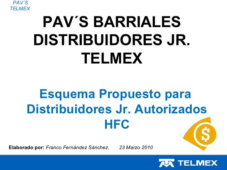 Distribuidores jr 23 marzo 2010 pav s telmex for Como buscar distribuidores