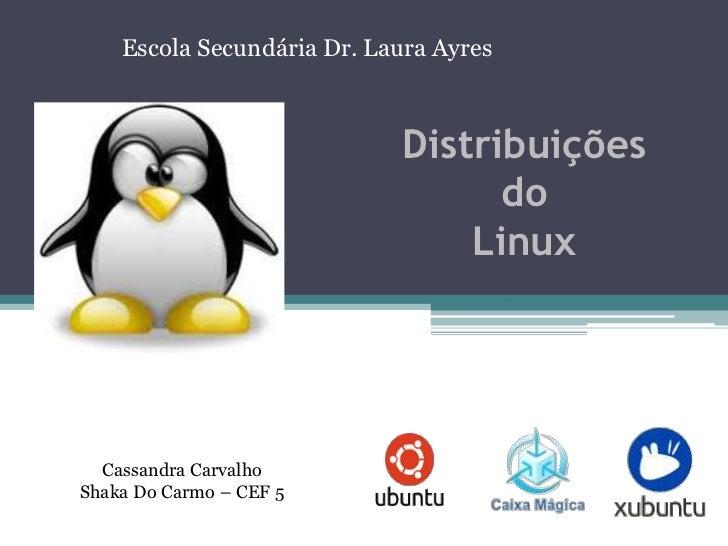 Escola Secundária Dr. Laura Ayres                            Distribuições                                  do            ...