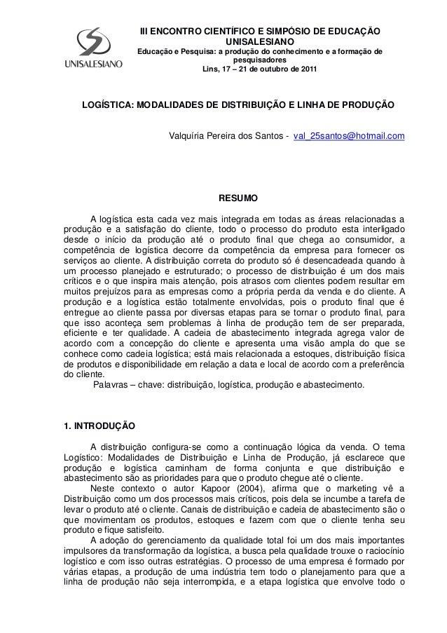 III ENCONTRO CIENTÍFICO E SIMPÓSIO DE EDUCAÇÃO UNISALESIANO Educação e Pesquisa: a produção do conhecimento e a formação d...