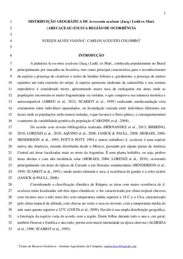1  DISTRIBUIÇÃO GEOGRÁFICA DE Acrocomia aculeata (Jacq.) Lodd ex Mart. 1 (ARECACEAE) EM SUA REGIÃO DE OCORRÊNCIA 2  3  SUE...