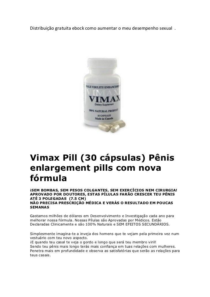 Distribuição gratuita ebock como aumentar o meu desempenho sexual .Vimax Pill (30 cápsulas) Pênisenlargement pills com nov...