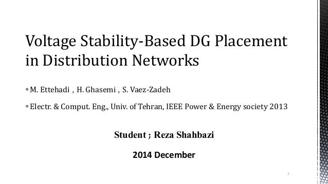 M. Ettehadi , H. Ghasemi , S. Vaez-Zadeh Electr. & Comput. Eng., Univ. of Tehran, IEEE Power & Energy society 2013 Stude...