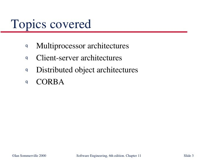 Distributed Systems Architecture in Software Engineering SE11 Slide 3