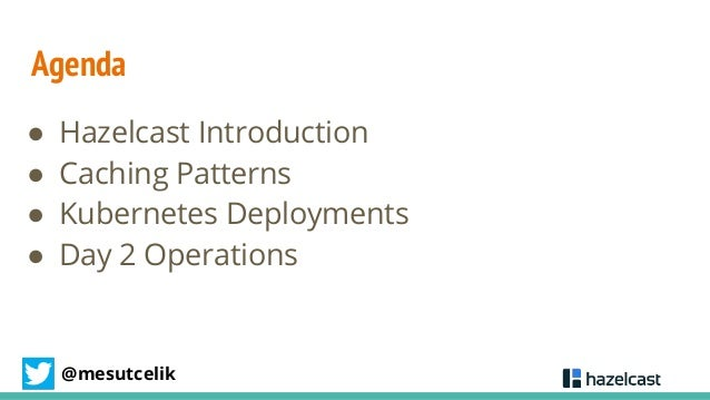 Distributed Caching in Kubernetes with Hazelcast Slide 3
