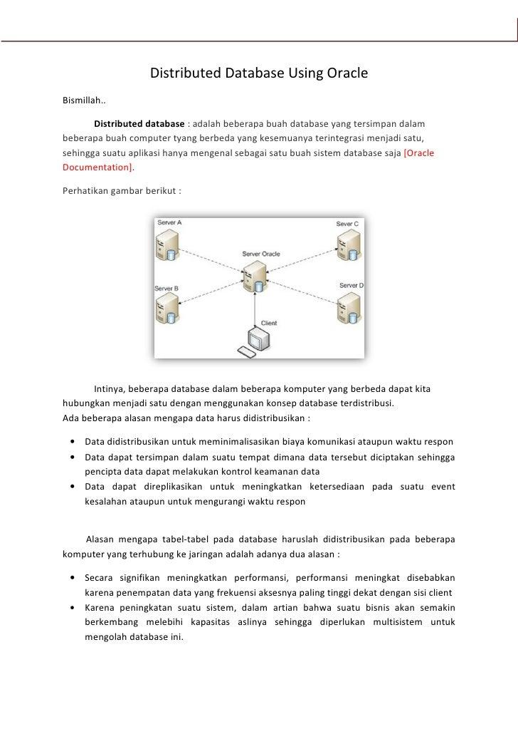 Oracle                       Distributed Database Using Oracle Bismillah..         Distributed database : adalah beberapa ...