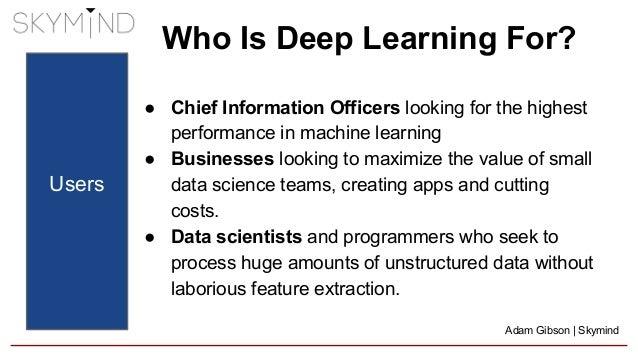 Skymind & Deeplearning4j: Deep Learning for the Enterprise Slide 3