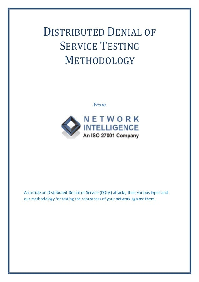 DISTRIBUTED DENIAL OF             SERVICE TESTING              METHODOLOGY                                       FromAn ar...